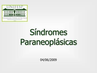 S�ndromes Paraneopl�sicas