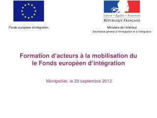 Formation d'acteurs à la mobilisation du  le Fonds européen d'intégration