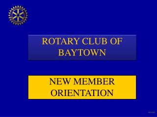 ROTARY CLUB OF BAYTOWN