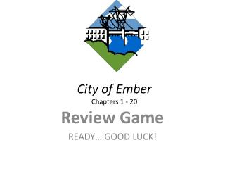 City of Ember  Chapters 1 - 20