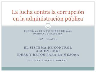 La lucha contra la corrupción en la administración pública