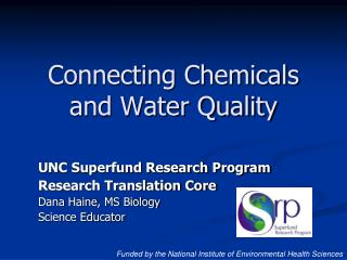 Connecting Chemicals and Water Quality