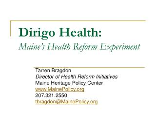 Dirigo Health:  Maine's Health Reform Experiment