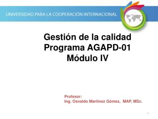 Gestión de la calidad Programa AGAPD-01 Módulo IV