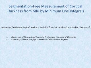 Segmentation-Free Measurement of Cortical Thickness from MRI by Minimum Line Integrals