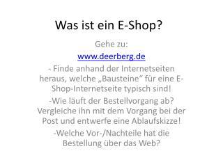Was ist ein E-Shop?