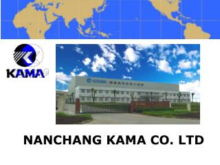 NANCHANG KAMA CO. LTD