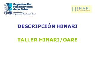 DESCRIPCIÓN HINARI TALLER HINARI/OARE