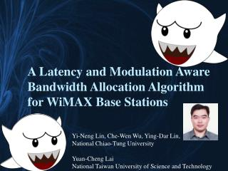 A Latency and Modulation Aware Bandwidth Allocation Algorithm for  WiMAX  Base Stations