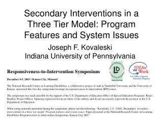 Secondary Interventions in a Three Tier Model: Program Features and System Issues
