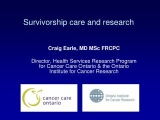 Survivorship care and research