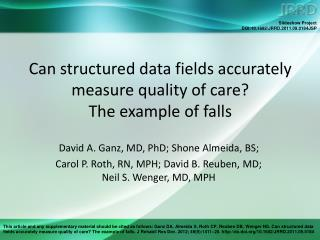 Can structured data fields accurately measure quality of care?  The example of falls