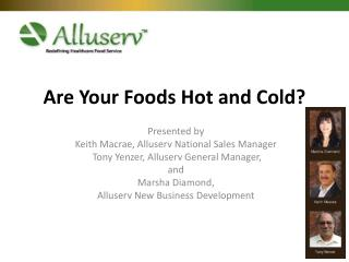 Are Your Foods Hot and Cold?