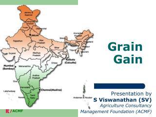 Grain  Gain