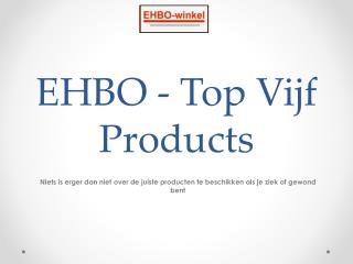 EHBO - Top Vijf Products