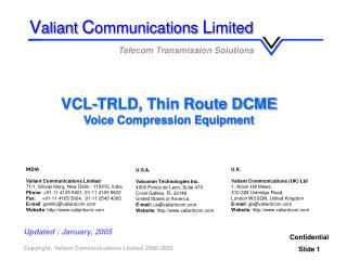 VCL-TRLD, Thin Route DCME Voice Compression Equipment