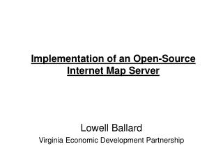 Implementation of an Open-Source Internet Map Server