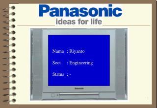 Nama : Riyanto Sect: Engineering Status: -