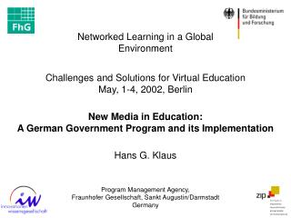 Challenges and Solutions for Virtual Education  May, 1-4, 2002, Berlin