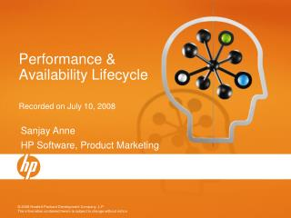 Performance & Availability Lifecycle Recorded on July 10, 2008