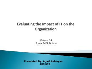 Evaluating the Impact of IT on the Organization