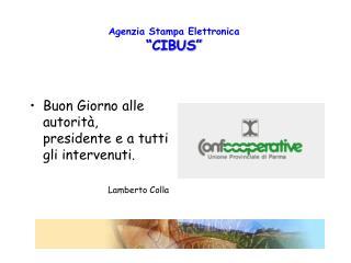"""Agenzia Stampa Elettronica  """"CIBUS"""""""