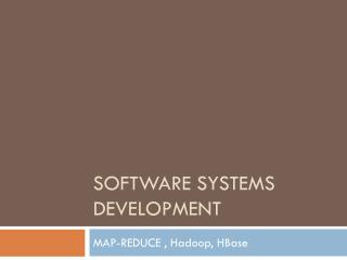 Software Systems Development