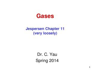Gases Jespersen Chapter 11 (very loosely)