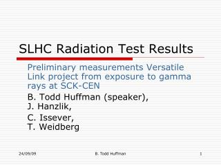 SLHC Radiation Test Results
