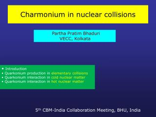 Charmonium in nuclear collisions