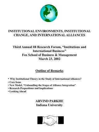 INSTITUTIONAL ENVIRONMENTS, INSTITUTIONAL CHANGE, AND INTERNATIONAL ALLIANCES