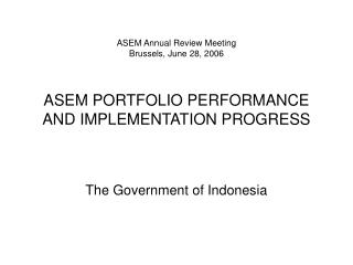 The Government of Indonesia