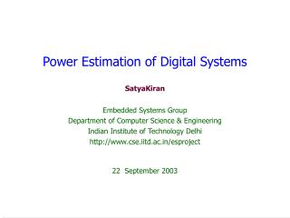 Power Estimation of Digital Systems