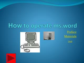 How  to operate  ms.word