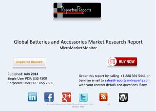 Global Batteries and Accessories Market Overview to 2019