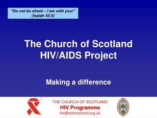 The Church of Scotland HIV/AIDS Project