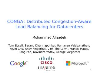 CONGA: Distributed Congestion-Aware Load Balancing for Datacenters