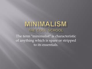 Minimalism The Cool School