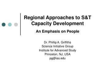 Regional Approaches to S&T Capacity Development An Emphasis on People