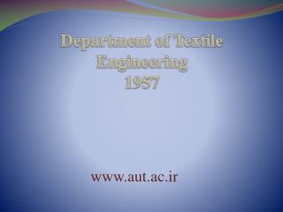 Department of Textile Engineering 1957