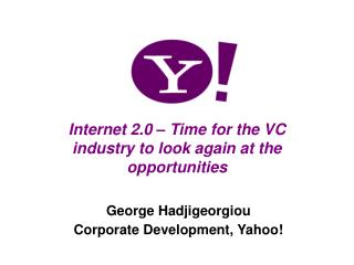 Internet 2.0 � Time for the VC industry to look again at the opportunities