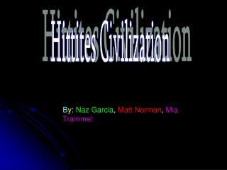 Hittites Civilization