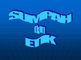SUMPAH ETIK