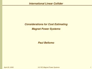 Considerations for Cost Estimating Magnet Power Systems Paul Bellomo