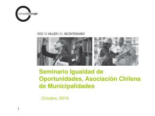 Seminario Igualdad de Oportunidades, Asociación Chilena de Municipalidades