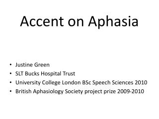 Accent on Aphasia
