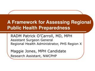 A Framework for Assessing Regional Public Health Preparedness