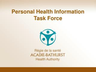 Personal Health Information Task Force