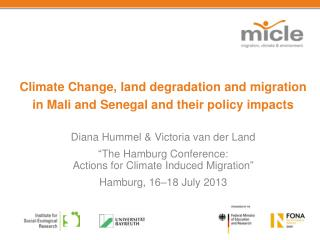 Climate Change, land degradation and migration in Mali and Senegal and their policy impacts
