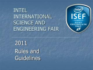 INTEL  INTERNATIONAL SCIENCE AND ENGINEERING FAIR
